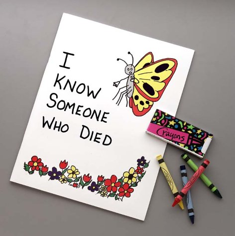 9781892785053: I Know Someone Who Died Coloring Book