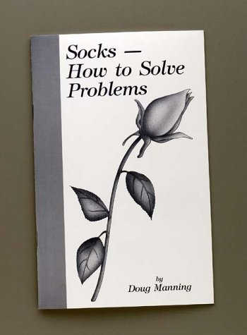 Socks--How To Solve Problems: Manning, Doug