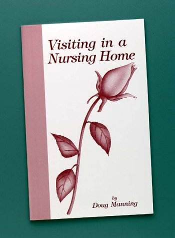 9781892785107: Visiting In A Nursing Home