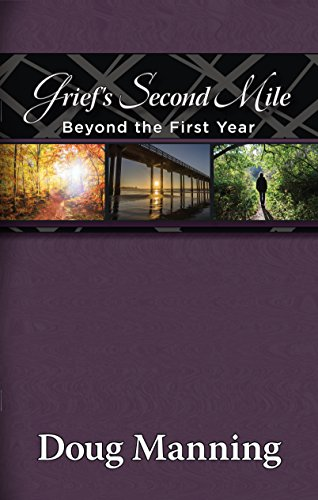 9781892785916: Grief's Second Mile, Beyond the First Year