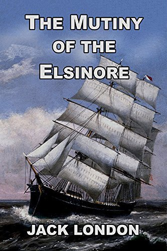 9781892796028: The Mutiny of the Elsinore