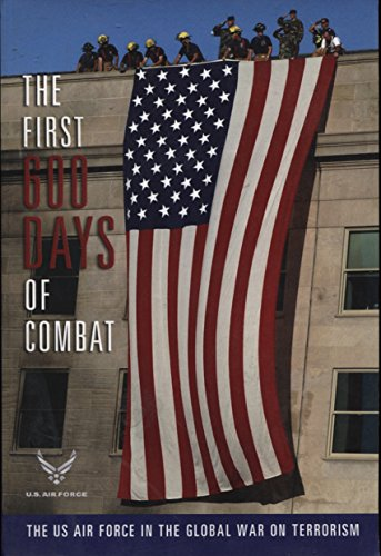 9781892799050: The First 600 Days of Combat