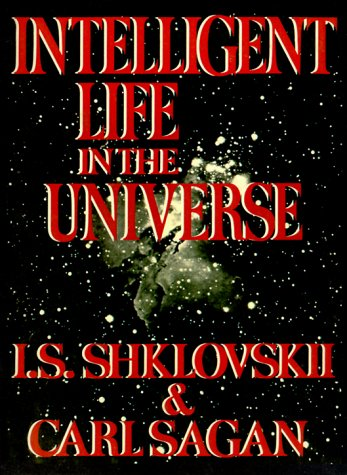 Intelligent Life in the Universe: I. S. Shklovskii;