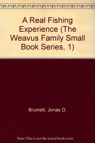 9781892812568: A Real Fishing Experience (The Weavus Family Small Book Series, 1)
