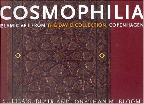 9781892850119: Cosmophilia: Islamic Art from the David Collection, Copenhagen