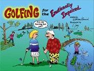 Golfing for the Emotionally Impaired: William Kennish