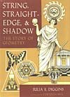 9781892857071: String, Straightedge and Shadow The Story of Geometry
