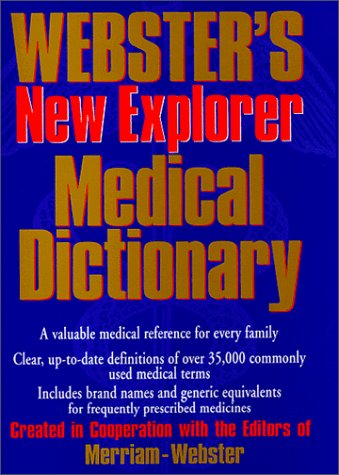 9781892859075: Webster's New Explorer Medical Dictionary