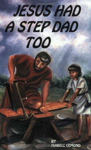 9781892861245: Jesus Had A Step Dad Too