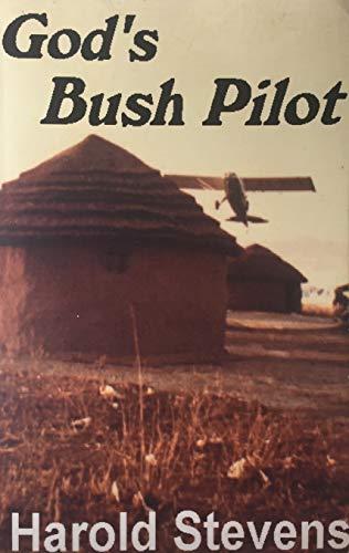 9781892861511: God's Bush Pilot