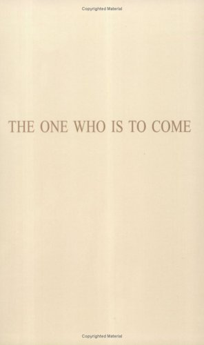 The One Who Is To Come: Father Arthur Klyber