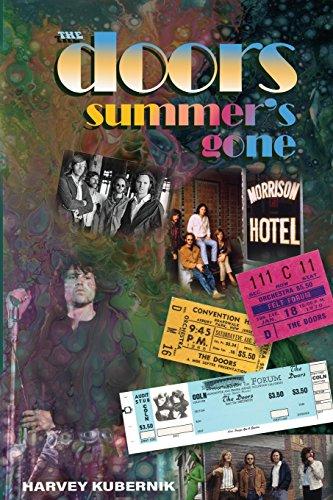 The Doors Summer's Gone: Mr Harvey Kubernik