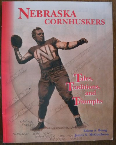 9781892902009: Nebraska cornhuskers: Tales, traditions, and triumphs