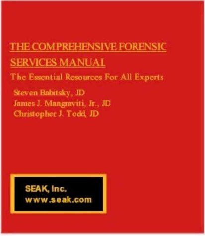 9781892904072: The Comprehensive Forensic Services Manual -- The Essential Resources For All Experts