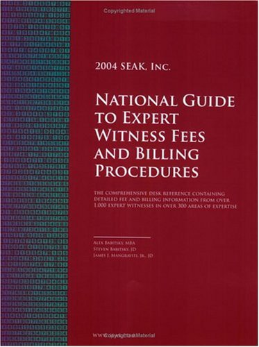 9781892904256: National Guide to Expert Witness Fees and Billing Procedures