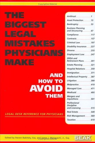 9781892904263: The Biggest Legal Mistakes Physicians Make and How to Avoid Them