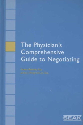 9781892904317: The Physicians Comprehensive Guide to Negotiating