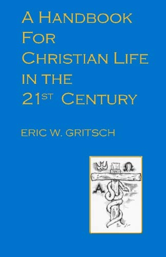 9781892921062: A Handbook for Christian Life in the 21st Century