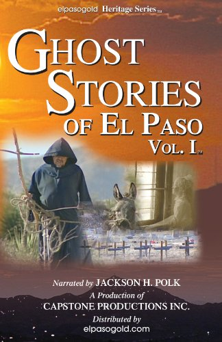 9781892932266: Ghost Stories of El Paso Vol 1