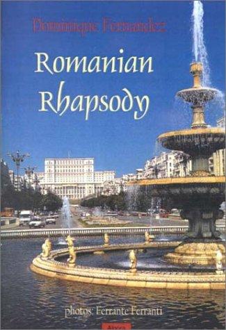 9781892941114: Romanian Rhapsody: An Overlooked Corner of Europe