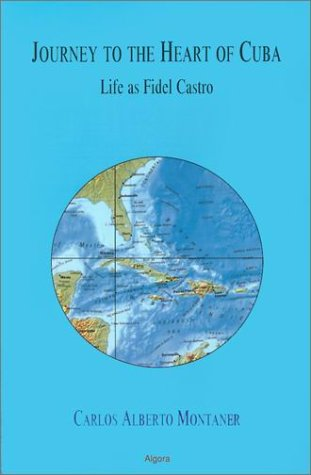 9781892941619: Journey to the Heart of Cuba: Life As Fidel Castro