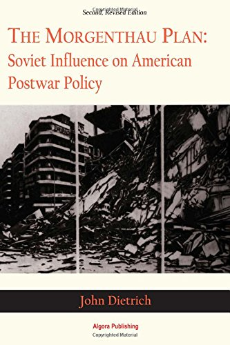 9781892941909: The Morgenthau Plan: Soviet Influence on American Postwar Policy