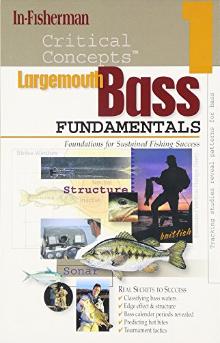 Largemouth Bass Fundamentals: Foundations for Sustained Fishing Success: Expert Advice from North ...