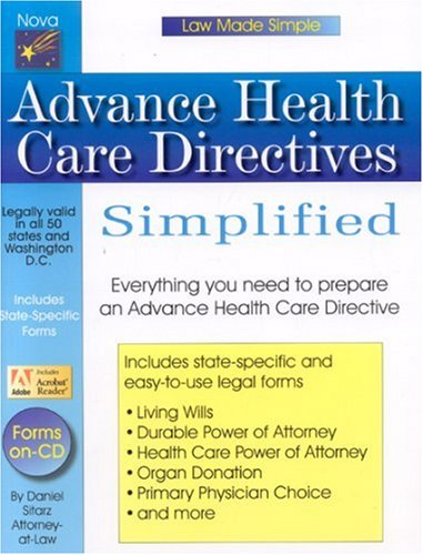 Advance Health Care Directives Simplified (Law Made Simple): Sitarz, Daniel