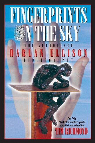 Fingerprints on the Sky the Authorized Harlan Ellison Bibliography: The Fully Illustrated Reader's Guide (9781892950680) by Tim Richmond; Harlan Ellison