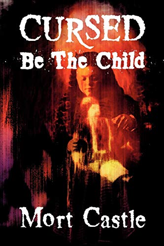 9781892950727: Cursed Be the Child