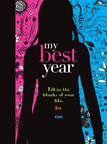 My Best Year: Fill in the Blanks: Gill, Mickey; Gill,