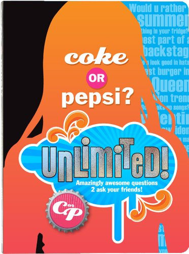 9781892951496: Coke or Pepsi? Unlimited!