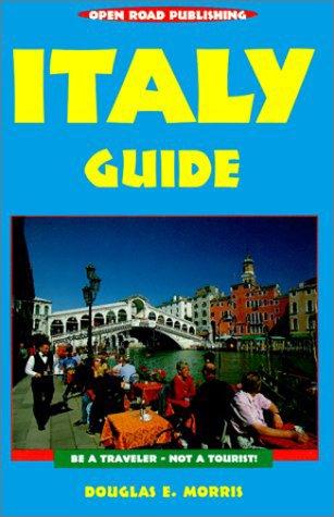 Italy Guide, 3rd Edition: Morris, Doug, Morris, Douglas