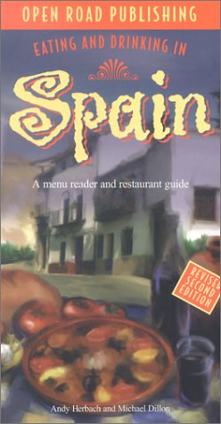 9781892975645: Eating & Drinking in Spain: Spanish Menu Reader and Restaurant Guide