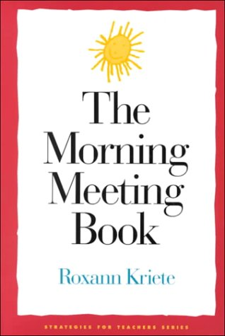 9781892989000: The Morning Meeting Book (Strategies for Teachers Series)