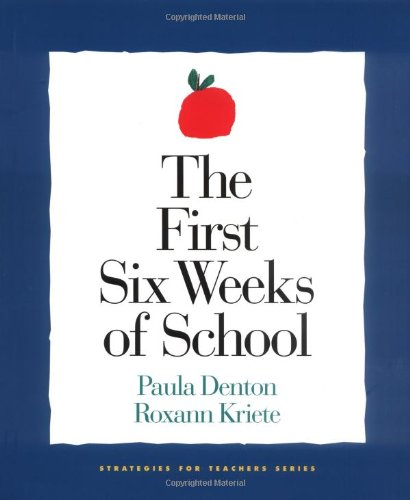 9781892989048: The First Six Weeks of School (1st ed - out of print) (Strategies for Teachers)