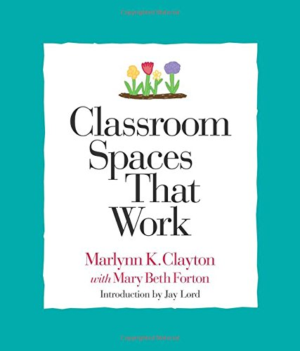 9781892989055: Classroom Spaces That Work