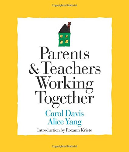 Parents and Teachers Working Together (Strategies for: Yang, Alice, Davis,