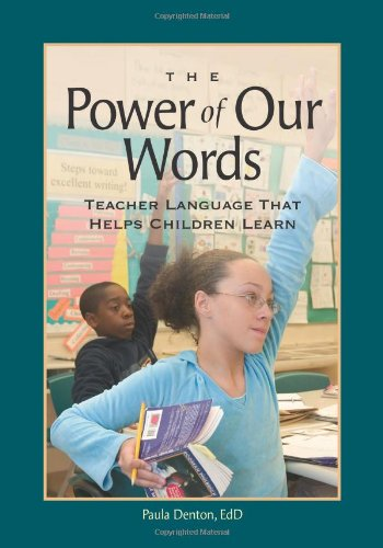 9781892989185: The Power of Our Words: Teacher Language That Helps Children Learn