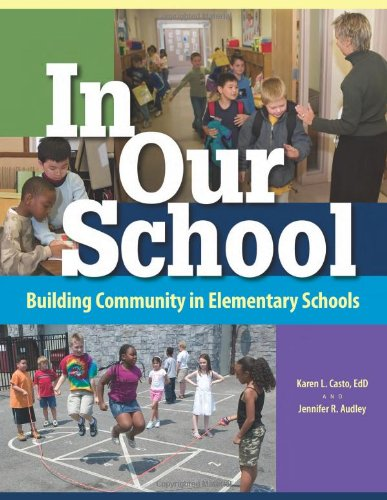In Our School: Building Community in Elementary: Karen L. Casto;