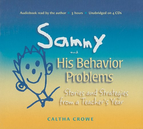 9781892989369: Sammy and His Behavior Problems: Stories and Strategies from a Teacher's Year