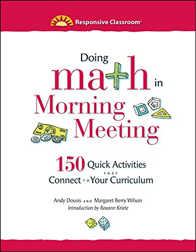 9781892989376: Doing Math in Morning Meeting: 150 Quick Activities That Connect to Your Curriculum (Responsive Classroom)