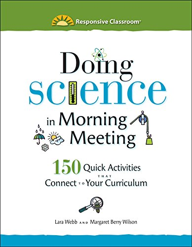 9781892989581: Doing Science in Morning Meeting: 150 Quick Activities that Connect to Your Curriculum