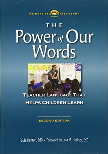 9781892989598: The Power of Our Words: Teacher Language that Helps Children Learn (Responsive Classroom)