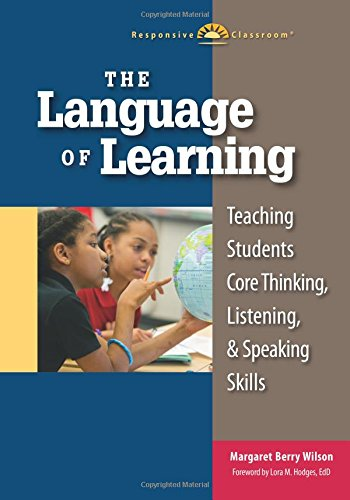The Language of Learning: Teaching Students Core: Margaret Berry Wilson