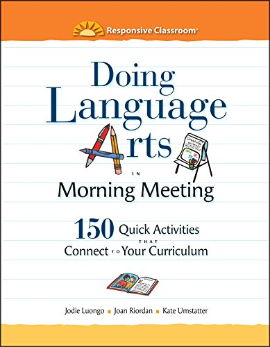 9781892989802: Doing Language Arts in Morning Meeting: 150 Quick Activities That Connect to Your Curriculum