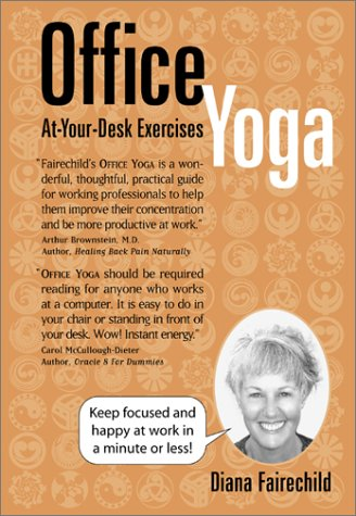 9781892997401: Office Yoga: At Your Desk Exercises