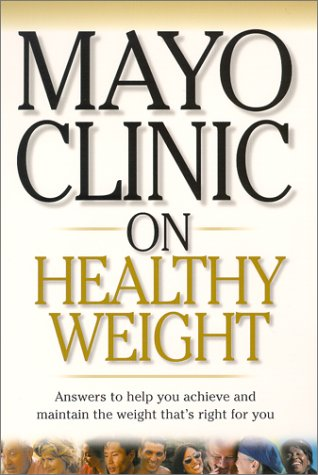 9781893005051: Mayo Clinic on Healthy Weight