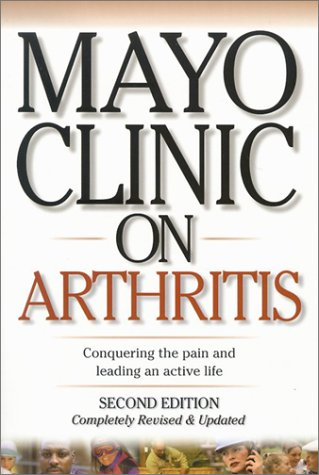 9781893005259: Mayo Clinic on Arthritis: Conquering the Pain and Leading an Active Life