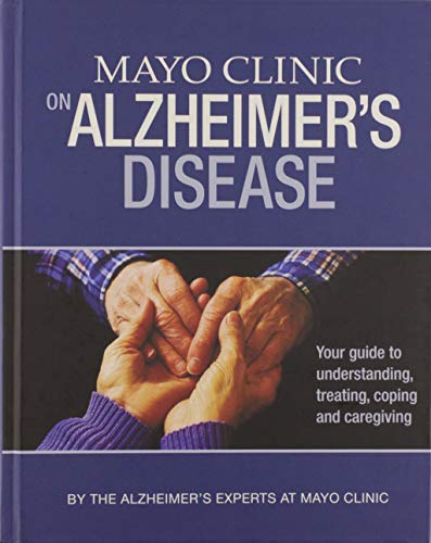 9781893005419: Mayo Clinic Guide Alzheimer's Disease 1st by Mayo Clinic (2009) Hardcover